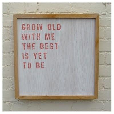Grow Old